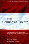 The Columbian Orator - David W. Blight