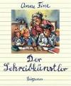 Der Schreibkünstler - Anne Fine