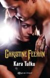 Kara Tutku  (Carpathians, #2) - Christine Feehan