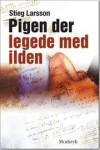 Pigen der legede med ilden - Stieg Larsson