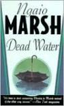 Dead Water - Ngaio Marsh