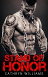 Stand Of Honor - Cathryn   Williams