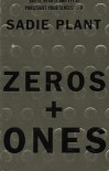 Zeros and Ones - Sadie Plant