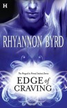 Edge of Craving - Rhyannon Byrd