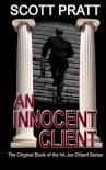 An Innocent Client  - Scott Pratt