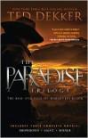 The Paradise Trilogy - Ted Dekker