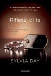 Riflessi di te - Sylvia Day, Silvia Zucca
