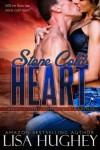 Stone Cold Heart (Family Stone, #1) - Lisa Hughey