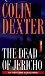 The Dead of Jericho - Colin Dexter