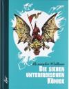 Die sieben unterirdischen Könige - Alexander Wolkow