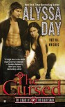The Cursed (The League of the Black Swan #1) - Alyssa Day
