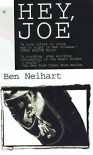 Hey, Joe - Ben Neihart