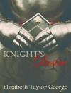 Knight's Desire - Elizabeth Taylor George