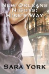 New Orleans Nights: Mike's Way - Sara York