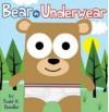 Bear In Underwear - Todd H. Doodler