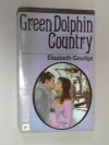 Green Dolphin Country - Elizabeth Goudge