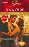 Sex, Lies and Midnight (Harlequin Blaze Series #660) - Tawny Weber