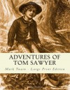 Adventures of Tom Sawyer: Large Print Edition - Mark Twain