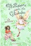 Philippa und die Glücksfee - Liz Kessler