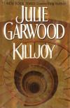 Killjoy - Julie Garwood