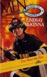 Too Near the Fire - Lindsay McKenna