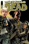 The Walking Dead, Issue #87 - Robert Kirkman, Charlie Adlard, Cliff Rathburn