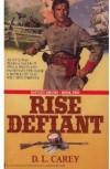 Rise Defiant - Diane Carey