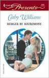 Merger by Matrimony - Cathy Williams