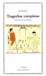 Tragedias completas - Sófocles, José Vara Donado
