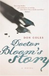 Doctor Bloom's Story - Don Coles