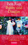 Pobby und Dingan - Ben Rice
