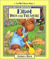 Elliot Digs for Treasure (Elliot Moose Stories) - Andrea Beck