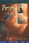 Petey - Ben Mikaelsen
