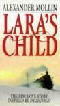 Lara's Child - Alexander Mollin