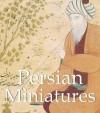 Persian Miniatures - Parkstone Press