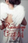 The Random Acts of Cupid - Amanda Tru