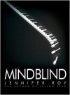 Mindblind - Jennifer Roy
