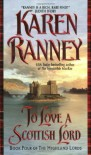 To Love a Scottish Lord - Karen Ranney