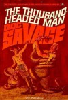 Docs Savage: The Thousand Headed Man (The Fantastic Adventures of Doc Savage) - Kenneth Robeson