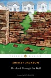 The Road Through the Wall - Shirley Jackson, Ruth Franklin