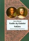 Emilie du Chatelet i Voltaire - Kierul Jerzy