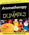 Aromatherapy For Dummies - Kathi Keville