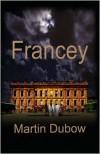 Francey - Martin Dubow