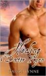 Healing Doctor Ryan - Carol Lynne