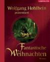 Fantastische Weihnachten - Wolfgang Hohlbein (Hrsg.)