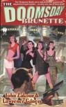 The Doomsday Brunette - John Zakour, Lawrence Ganem