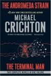 The Andromeda Strain / The Terminal Man - Michael Crichton