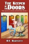 The Keeper of the Doors - R.E. Bartlett