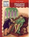 Kraljević i prosjak - Mark Twain, Ivan Kušan, Vera Barić, Frank T. Merrill