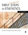 First (and Second) Steps in Statistics - Daniel B. Wright;Kamala London